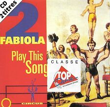 2 FABIOLA - Play this song