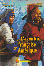 L'AVENTURE FRANCAISE en AMERIQUE