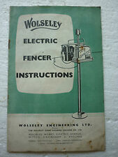 WOLSELEY ELECTRIC FENCER INSTRUCTIONS (APRIL 1955) FENCING FENCE J. SCOTT WATSON