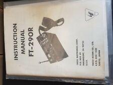 YAESU FT 290R USER MANUAL (GENUINE YAESU MANUAL)