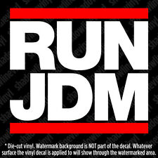 RUN JDM Vinyl Decal Sticker JDM Honda Civic Si Mazda RX-7 Mitsubishi Lancer Evo