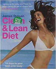 Clean & Lean Diet: 14 Days to Your Best-ever Body with foreword by Elle Macphers