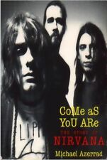 Come As You Are: The Story Of Nirvana Latest Edition