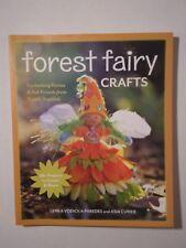 Forest Fairy Crafts Enchanting Fairies and Felt Asia Curte Lenka Vodicka-Par
