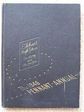 1946 ELKHART HIGH SCHOOL YEAR BOOK, ELKHART INDIANA    UNMARKED!
