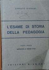 L'esame di storia della pedagogia - Bignami - Edizioni Bignami,1978 - R