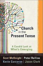 Church in the Present Tense - Scott McKnight, et al. - Book + DVD 2011