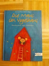 Die Maus im Vogelhaus Buch Geschichten zum Liebhaben