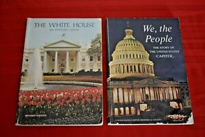 THE WHITE HOUSE An Historic Guide + WE, THE PEOPLE The Story of the U.S. Capitol