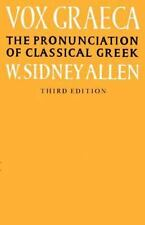 Vox Graeca: A Guide to the Pronunciation of Classical Greek (Paperback or Softba