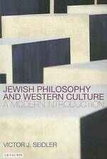 Jewish Philosophy and Western Culture: A Modern Introduction, Seidler, Victor, G