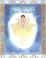 Star Maiden : An Ojibway Tale by Esbensen, Barbara Juster