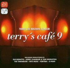 TERRY´S CAFE 9 = Terry Lee Brown Jr = PLASTIC CITY = DEEP HOUSE TECH HOUSE !!