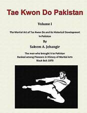 Tae Kwon Do Pakistan by Jehangir, MR Saleem a. -Paperback