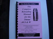 .40 S&W / 10mm The Complete Reloading Manual Load Books Latest Version 84 Pages
