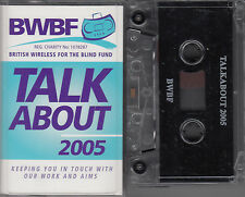 TALKABOUT 2005 - BWBF - British Wireless for the Blind Fund cassette newsletter