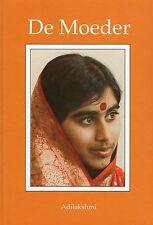 DE MOEDER - Dutch Edition by Moeder Meera & Adilakshmi NEW BOOK