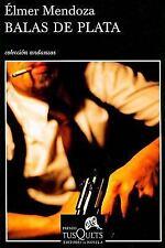 Balas de plata (Andanzas/ Adventures) (Spanish Edition)-ExLibrary