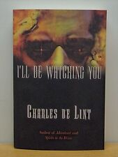 (NEW) I'll Be Watching You by Charles de Lint -Paperback (English) Free Shipping