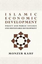 Notes on Islamic Economics: Islamic Economic Development, Plicy and Public...