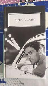ALBUM PASOLINI - 2006 Rilegato Oscar Grandi Classici Mondadori NUOVO