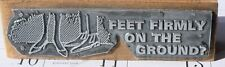 VINTAGE FEET FIRMLY ON THE GROUND OLD FASHIONED SHOES LETTERPRESS PRINT BLOCK