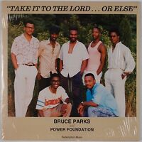 BRUCE PARKS & POWER FOUNDATION: Obscure PHILLY Soul Private Modern Gospel LP