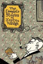 The Complete Stories of Evelyn Waugh by Evelyn Waugh  1999 HB/DJ