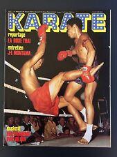 ► REVUE KARATE N°57  - 1979 - BOXE THAI - VALERA - MONTANA - TBE