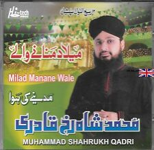 MUHAMMAD SHAHRUKH QADRI - MILAD MANANE WALE - BRAND NEW CD - FREE UK POST