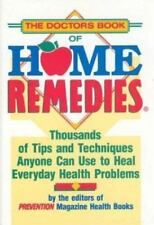 THE DOCTORS BOOK OF HOME REMEDIES by Debora Tkac of Prevention Magazine 1990 HB