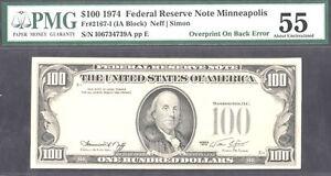 1974 $100 FRN-OVER PRINT ON BACK ERROR-RARE- MINNEAPOLIS-IA BLOCK-AU-55