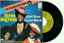 """THREE DEGREES """"Get Your Love Back"""" 1974 DUTCH PS 7""""/45 - PHILLY SOUND"""