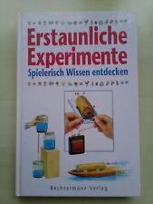 """Buch """"Erstaunliche Experimente - spielerisch Wissen entdecken"""" 1997"""