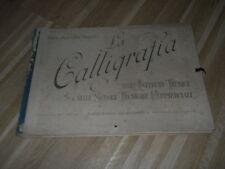 LA CALLIGRAFIA - PROF ALFONSO SAUTTO - SOC. ED. INTERNAZONALE 1943