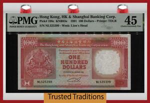 TT PK 198c 1991 HONG KONG 100 DOLLARS LION'S HEAD PMG 45 CHOICE EXTREMELY FINE!