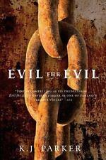 Evil for Evil (Engineer Trilogy) ( Parker, K. J. ) Used - VeryGood