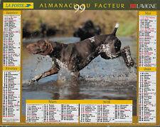 ALMANACH FACTEUR / PTT / POSTES 1999 Lavigne Bigles / Braque allemand 69 Rhône