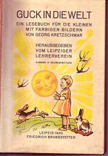 Guck in die Welt/1.Klasse/ABC/Lesen Lernen/Ausgabe D/Leipzig 1929/Illustriert
