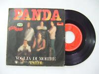 """Panda – Voglia Di Morire - Disco Vinile 45 Giri 7"""" Stampa ITALIA 1977"""