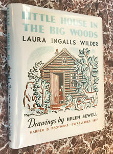 Little House in the Big Woods~Laura Ingalls Wilder~1st Edition~On Prairie~1932