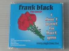 Frank Black: I Don't Want To Hurt You (Deleted 1996 4 track CD 'Live' EP)