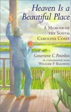 Heaven Is a Beautiful Place: A Memoir of the South Carolina Coast-ExLibrary