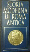 STORIA MODERNA DI ROMA ANTICA PALUDI AL CAMPIDOGLIO '72