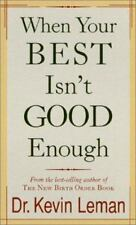 WHEN YOUR BEST ISN'T GOOD ENOUGH - Overcome Feelings of Rejection