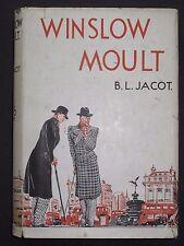 B L Jacot – WINSLOW MOULT (1934) – Humorous Stories