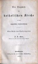 Kuhn, Die Dogmen d katholische Kirche i organischer Zusammenhang, Dogmatik, 1856