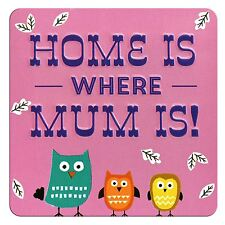 TIN MAGNET - HOME IS WHERE MUM IS!