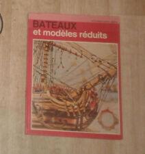 WRIGLEY  Toby. Bateaux et modèles réduits. Grange Batelière. 1974.