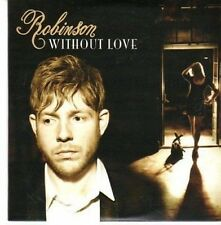(CE44) Robinson, Without Love - 2011 DJ CD